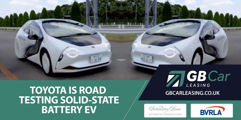 Toyota Is Now Road Testing Solid-State Battery EV